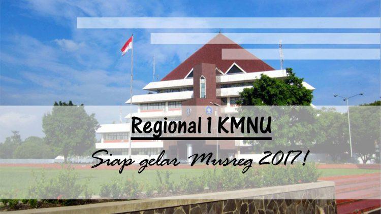 Regional 1 KMNU Siap Gelar Musreg 2017